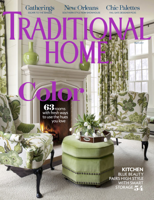 Traditional Home Magazine April 2017 Cover